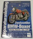 Reparaturanleitung BMW-Boxer Zweiventiler mit U-Schwinge 1969-1985