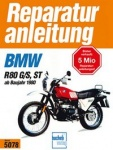 Reparaturanleitung BMW R 80 G/S, ST, Monolever ab 1980